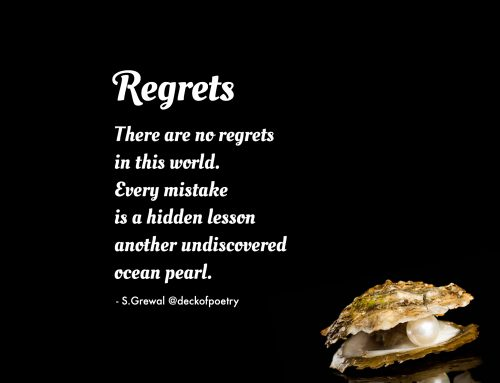 Regrets – Live Without Regrets
